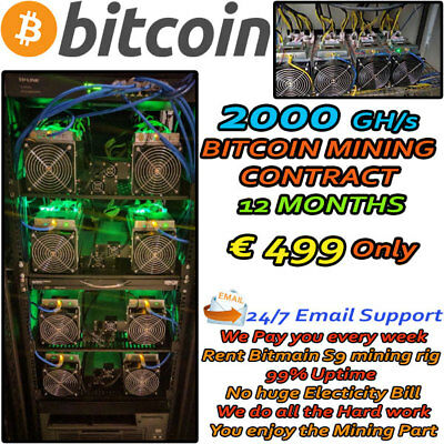 2000 GH/s BITCOIN MINING CONTRACT 12 MONTHS - RUN MINING RIG TODAY! *LIMITED* UK
