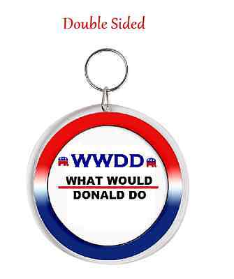 Wwdd What Would Donald Do Key Chain - Key Ring President Humor - Trump