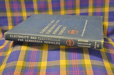 Electricity and Electronics for Aerospace Vehicles 1961 Hardcover Notrhrop IT