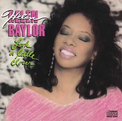 Helen Baylor - Look a Little Closer - BRAND NEW AND SEALED CD
