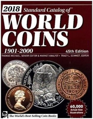 2018 Standard Catalog of World Coins, 1901-2000 von Thomas Michael (Buch) NEU