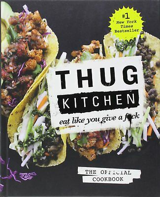 EBOOK ))  !!!     Thug Kitchen : Eat Like You Give a Fuck by Thug Kitchen Staff