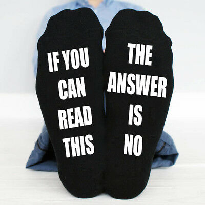 If You Can Read This The Answer Is No Funny Socks Great Gift Present Idea