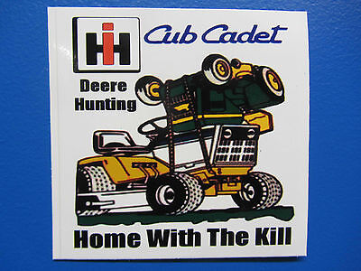 """CUB CADET DEERE HUNTING """"HOME WITH THE KILL"""" Bumper Sticker/Decal"""
