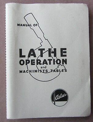 Orig Atlas Clausing Manual of Lathe Operation Book + Machinists Tables 1988 Ed
