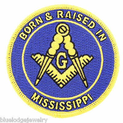 Master Mason Born And Raised in Mississippi Masonic Patch