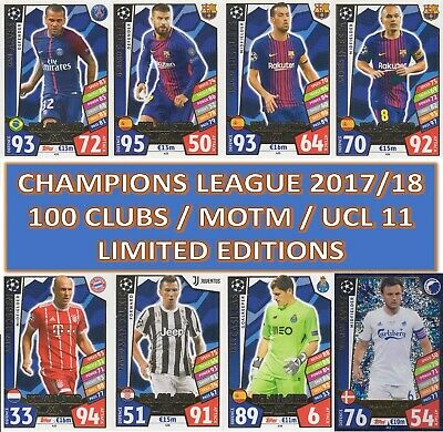 Match Attax Champions League 2017/2018 17 18 100 CLUB + LIMITED EDITION Cards