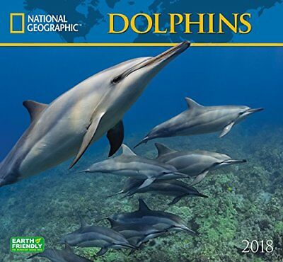 National Geographic Dolphins 2018 Wall Calendar by National Geographic Society