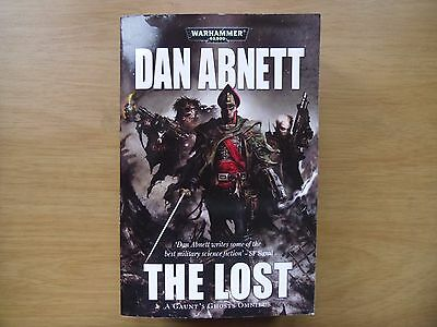 The Lost by Dan Abnett (1st Edition Paperback 2010) Gaunt's Ghosts: Warhammer