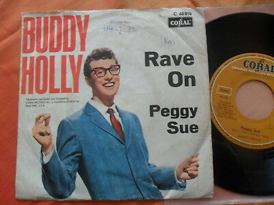 """7"""" - BUDDY HOLLY - Rave on / Peggy Sue  CORAL  C 60010"""