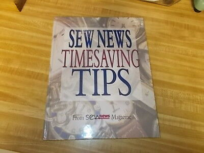 Sew News Time Saving Tips - From Sew News Magazine Hardcover