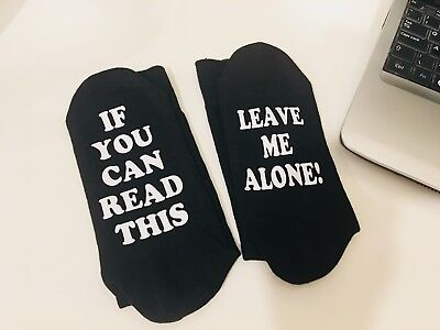 If You Can Read This, leave me alone Socks Father's Day Birthday Dad Funny gift