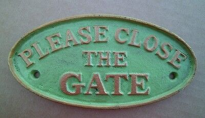 Oval Heavy Cast Iron Please Close The Gate Vintage Looking Green NEW FREE SHIP