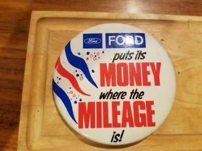 """Vintage Ford advertising pin """"Puts itt's money where the mileage is"""""""