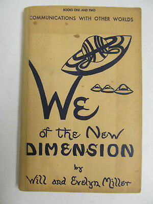 We of The New Dimension by Will & Evelyn Miller 1959 UFO Contactee Channeling LA