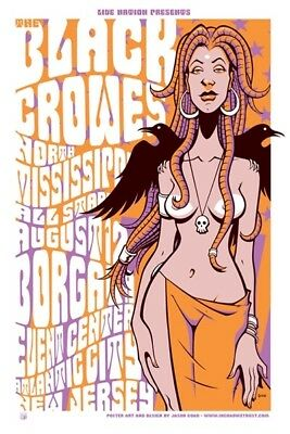 Black Crowes North Mississippi All Stars Goad 2007 silkscreened rock poster s/n