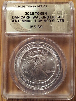 2016 Dan Carr Signed Silver Walking Liberty 50 Cent Centennial MS69 by ANACS