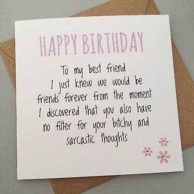 Funny Best Friend Birthday Card Bestie Humour Fun Sarcasm B Sarcastic