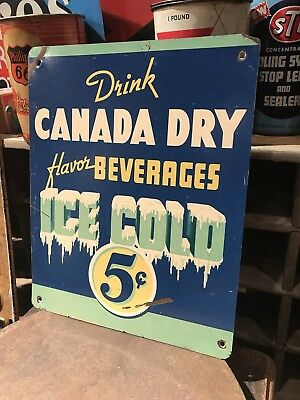 Original Canada Dry Ice cold Metal 5 cents Sign Soda Drink Beverage