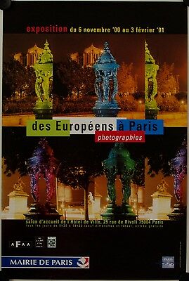 Affiche DES EUROPEENS A PARIS photographies 2000 Exposition
