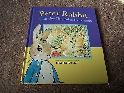 Peter Rabbit. A Lift-The-Flap Rebus Story Book. Based on the Beatrix Potter Book