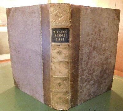c.1850 WILSON'S TALES OF THE BORDERS AND OF SCOTLAND - 2 VOLS IN 1 - FOLKLORE