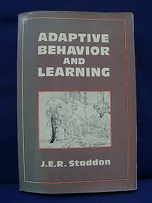 Adaptive Behavior and Learning by J. E. R. Staddon (1983)