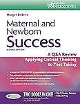 Maternal and Newborn Success: A Q&A Review Applying Critical Thinking to Test Ta