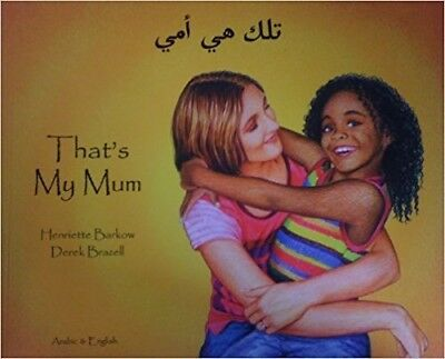 That's My Mum: Bilingual Arabic & English by Henriette Barkow: Mantra Lingua