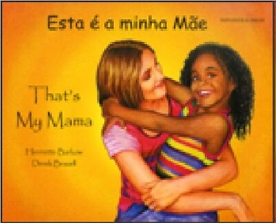 That's My Mum (English & Portuguese) by Henriette Barkow Brand New Paperback