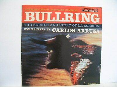 Bullring! The Sounds And Story Of La Corrida Riverside Records Rlp 5501 Nm-