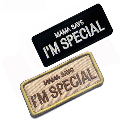 1pc MAMA SAYS I'M SPECIAL Funny Words Patch Morale Badge Armband Khaki Black