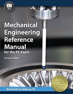 Mechanical Engineering Reference Manual for the PE Exam, 13th Ed (PDF)