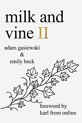 Milk and Vine II by Adam Gasiewski New Paperback Book