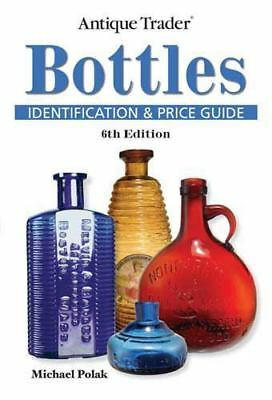 Antique Trader Bottles Identification and Price Guide-ExLibrary