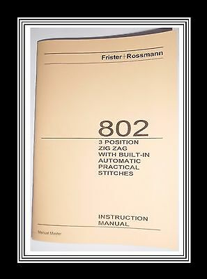 Frister & Rossmann 802 Zigzag Sewing Machine Instruction Manual Booklet