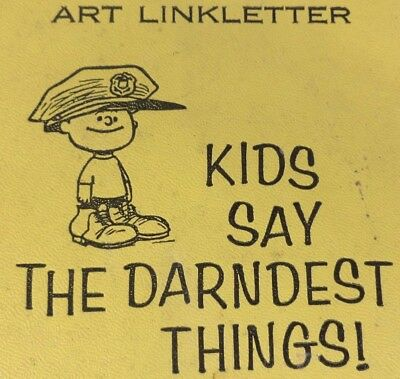 Art Linkletter 1957 Kids Say the Darndest Things Hardcover Charles M Schulz