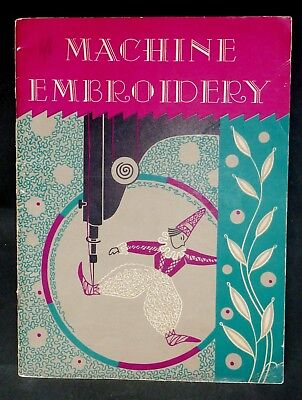 Vintage book MACHINE EMBROIDERY DOROTHY BENSON decoration sewing applique SINGER