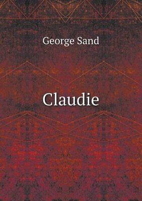NEW Claudie (French Edition) by George Sand