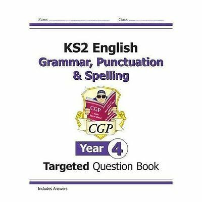 KS2 English Targeted Question Book: Grammar, Punctuation & Spelling - Year 4...