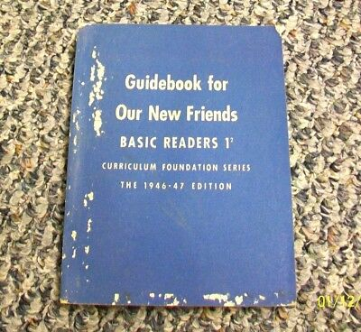 @AC-DJ 1946 GUIDEBOOK to ACCOMPANY OUR NEW FRIENDS DICK AND JANE PRIMER # 1/2