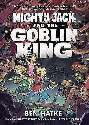 Mighty Jack and the Goblin King by Ben Hatke (Paperback, 2017)