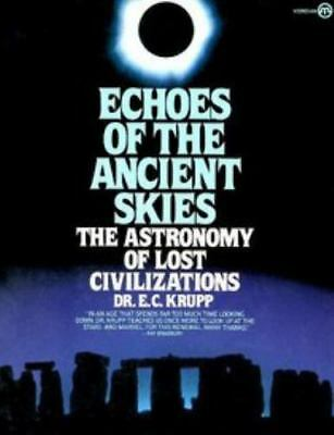 Echoes of the Ancient Skies:The Astronomy of Lost Civilizations-ExLibrary