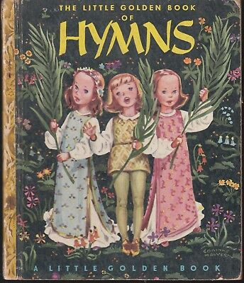 H/C LGB  LITTLE GOLDEN BOOK OF HYMNS   #34 1947  42p  1ST ED -4 COLOR/ B&W...FN-