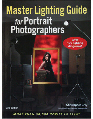 Christopher Gray - Master Lighting Guide for Portrait Photography (2nd edition)