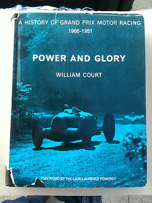 Power And Glory William Court 1906 1951 Fagioli Ascari Auto Union Rosemeyer