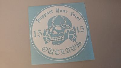 LARGE SUPPORT YOUR Local Outlaws die cut vinyl decal sticker