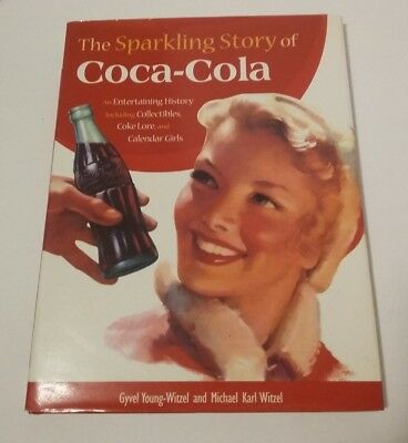 Coca Cola. The Sparkling Story Of Coca Cola.