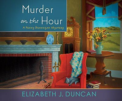 NEW Murder on the Hour: A Penny Brannigan Mystery by Elizabeth J. Duncan
