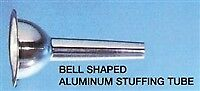 #22 Stuffing Tube - Bell Shaped 3/4""